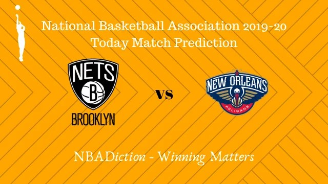 nets vs pelicans 05112019 - Nets vs Pelicans NBA Today Match Prediction - 5th Nov 2019