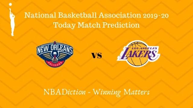 pelicans vs lakers prediction 28112019 - Pelicans vs Lakers NBA Today Match Prediction - 28th Nov 2019