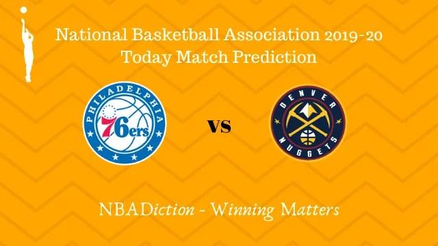 76ers vs nuggets prediction 11122019 - 76ers vs Nuggets NBA Today Match Prediction - 11th Dec 2019