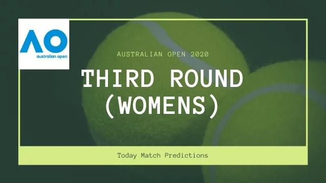 australian open predictions third round womens - Australian Open 2020 Prediction - Third Round Women's 25th Jan 2020
