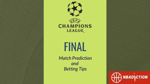 champions league ucl prediction nbadiction - Man City vs Chelsea Prediction, Final, UCL Betting Tips - 30th May 2021