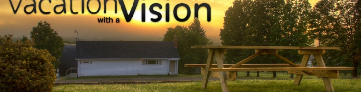 Vacation with a Vision 2018