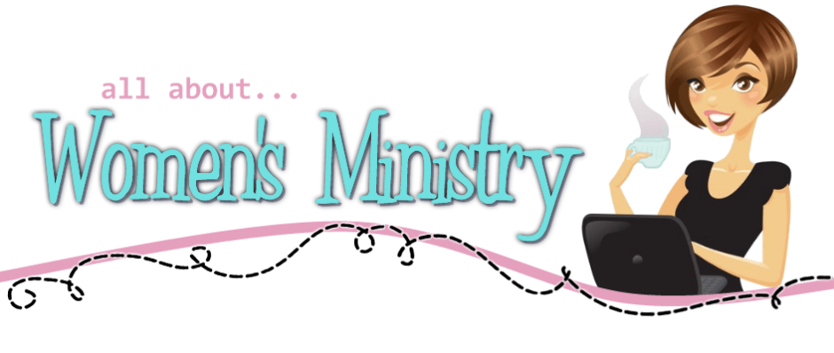 All About Women's Ministry