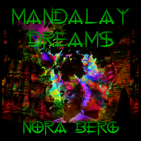 Mandalay Dreams New Music Release