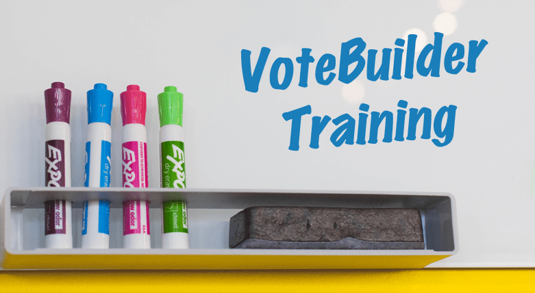 Vote Builder Workshops This Week