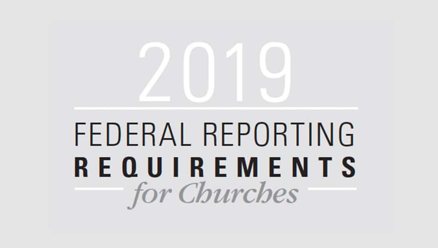 Resource: 2019 Federal Reporting Requirements for Churches