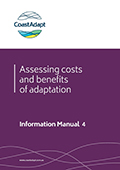 Information Manual 4: Assessing the costs and benefits of coastal climate adaptation