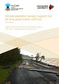Climate adaptation decision support tool for local governments: CATLoG. Developing an Excel spreadsheet tool for local governments to compare and prioritise investment in climate change adaptation