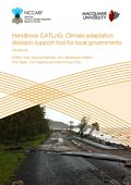 Handbook CATLoG: Climate adaptation decision support tool for local governments. Prioritising climate change adaptation investments for local governments with particular focus on extreme events