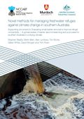 Novel methods for managing freshwater refuges against climate change in southern Australia. Supporting Document 4: Evaluating small barrier removal to improve refuge connectivity - A global review of barrier decommissioning and a process for southern Australia in a drying climate