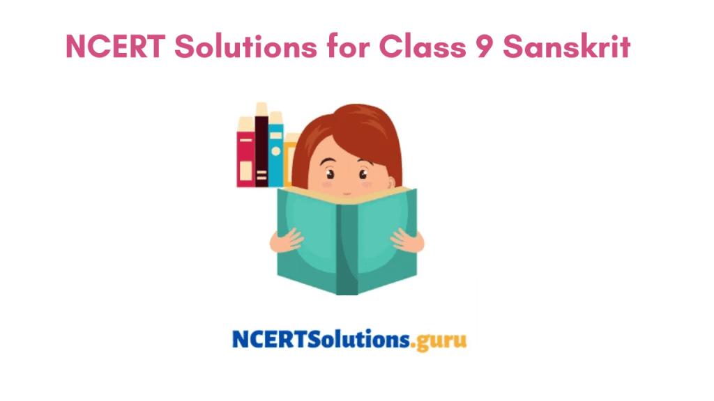 NCERT Solutions for Class 9 Sanskrit