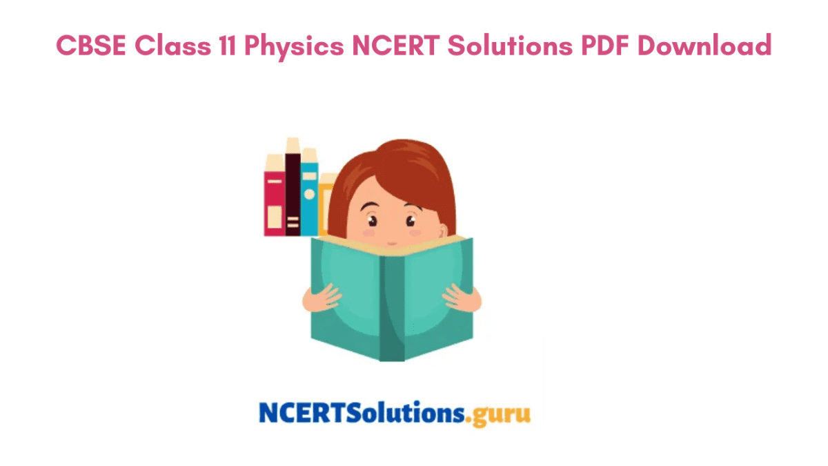 Class 11th Physics NCERT Solutions