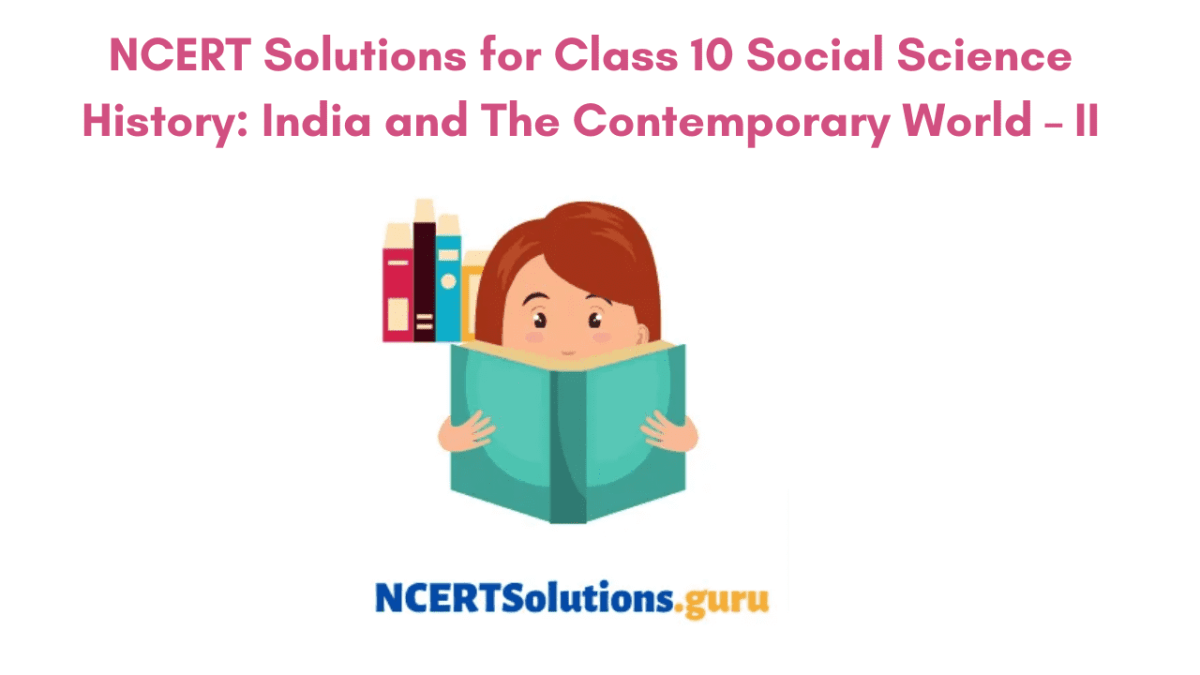 Class 10th Social Science History NCERT Solutions