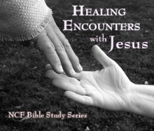 Healing Encounters with Jesus