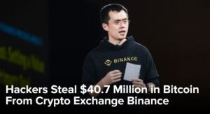 Binance exchange hacked - Fintech Canada Directory Category:  Security   Identity   Regtech