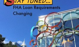 FHA Mortgage Requirements Update
