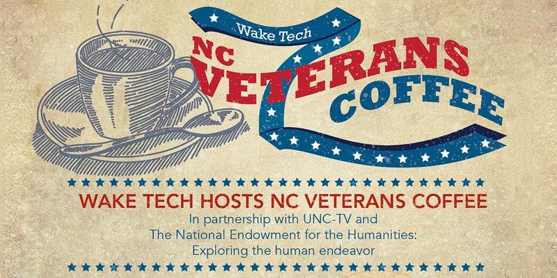 Wake Tech is Hosting a NC Veterans Coffee