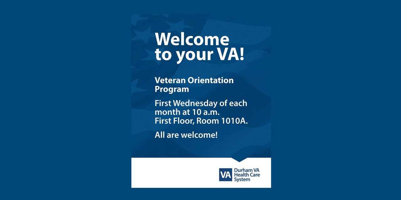 New Veteran Orientation Program at the Durham VA