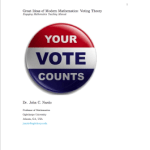 Great Ideas of Modern Mathematics: Voting Theory