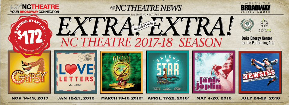 Nc Theatre Your Broadway Connection