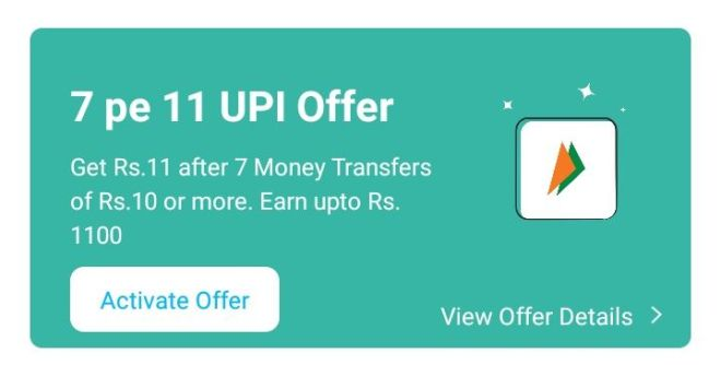 7 Pe 11 UPI Offer (Paytm) - Earn Upto Rs.1100 Paytm Cash On Every Month