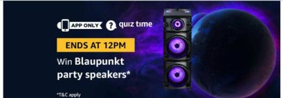 (Answer Added) Today Amazon Quiz Answers (11 April) & Win Blaupunkt Party Speakers