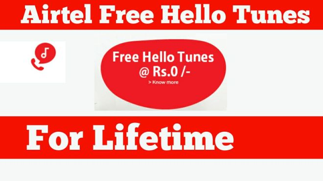 Airtel Free Hello Tune - How To Activate Airtel Hello Tune For Free