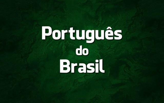 o português do Brasil