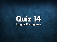 Quiz da Língua Portuguesa «14»