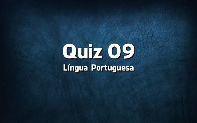 Quiz da Língua Portuguesa «09»