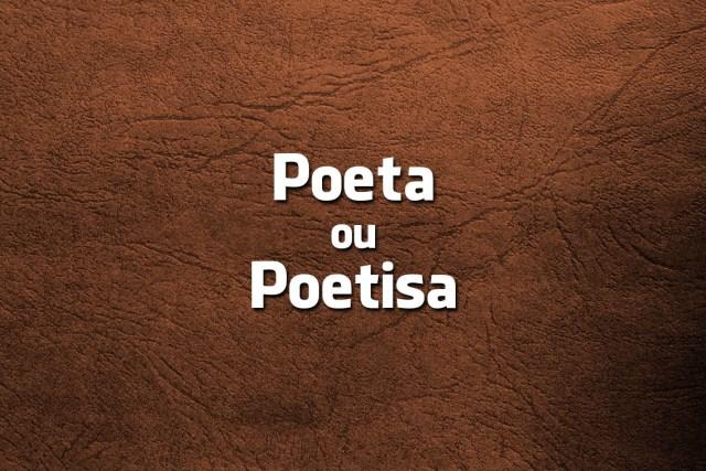 Poeta ou Poetisa