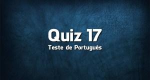 Quiz da Língua Portuguesa «17»