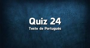 Quiz da Língua Portuguesa «24»