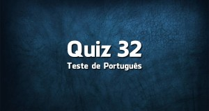 Quiz da Língua Portuguesa «32»