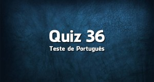 Quiz da Língua Portuguesa «36»