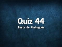 Quiz da Língua Portuguesa «44»