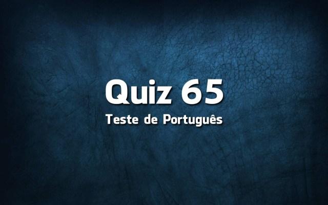 Quiz da Língua Portuguesa «65»