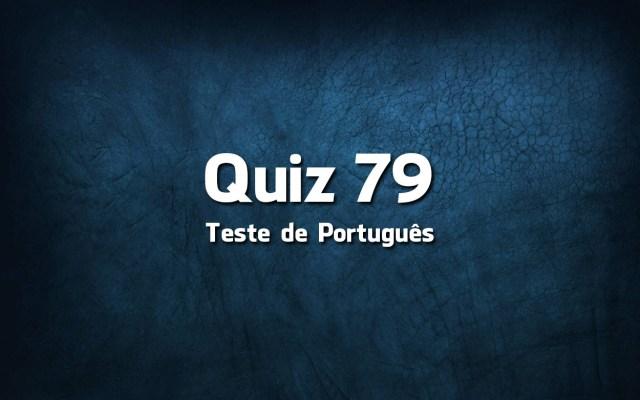 Quiz da Língua Portuguesa «79»