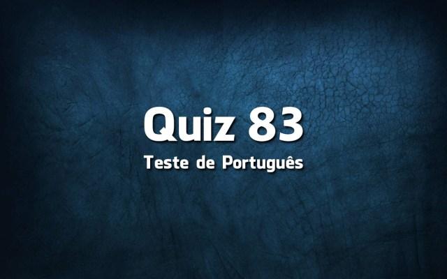 Quiz da Língua Portuguesa «83»