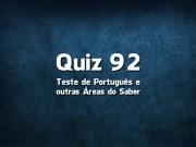 Quiz da Língua Portuguesa «92»