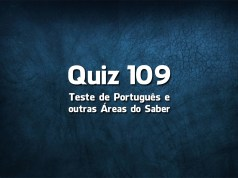 Quiz da Língua Portuguesa «109»