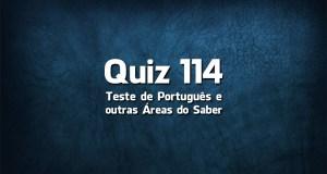 Quiz da Língua Portuguesa «114»