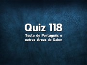 Quiz da Língua Portuguesa «118»