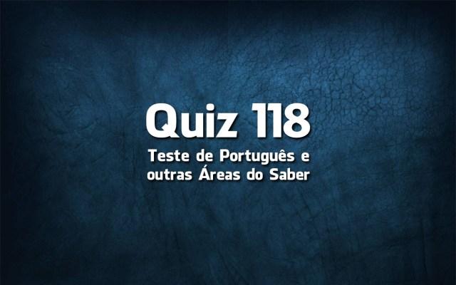 Quiz da Língua Portuguesa «118»