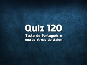 Quiz da Língua Portuguesa «120»