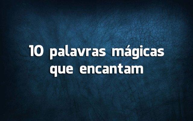 palavras mágicas