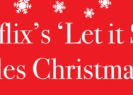 Netflix's 'Let It Snow' kindles Christmas spirit
