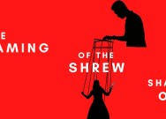 Taming of the Shrew: Shakespeare on stage