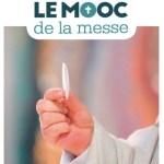 Mieux comprendre et mieux vivre la messe – formation digitale entièrement gratuite sur la messe