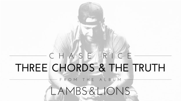 Chase Rice: \'Three Chords and The Truth\' Single Review | New England ...